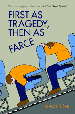 First as tragedy then as farce (1)