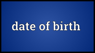 Dateofbirth
